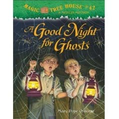 Mary Pope Osborne- Magic Tree House 42, A Good Night For Ghosts