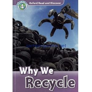 Oxford Read and Discover – L4 – Why We Recycle