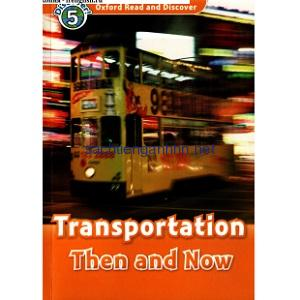 Oxford Read and Discover – L5 – Transportation Then and Now