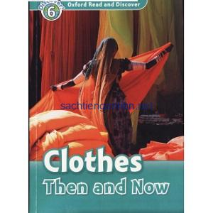 Oxford Read and Discover – L6 – Clothes Then and Now