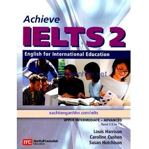 Achieve IELTS 2 Student's Book Upper-Intermediate Advanced Band 5.5 – 7.5