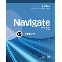 Navigate Elementary A2 Workbook with key