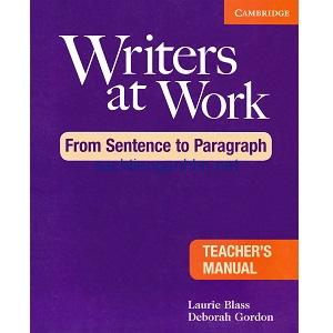 Writers at Work – From Sentence to Paragraph Teacher's Manual
