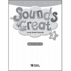 Sounds Great 3 Long Vowels Sounds Workbook