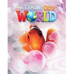 Explore Our World 1 Student Book