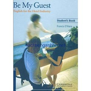 Be My Guest – English for the Hotel Industry
