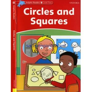 OXFORD Dolphin Readers L2 Circles and Squares