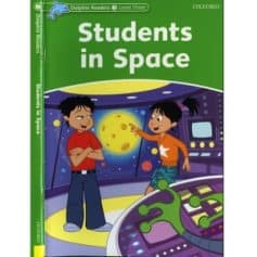 OXFORD Dolphin Readers L3 Students in Space