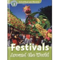 Oxford Read and Discover Level 3 - Festivals Around the World
