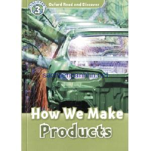 Oxford Read and Discover – L3 – How We Make Products