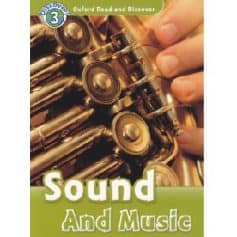 Oxford Read and Discover Level 3 - Sound And Music
