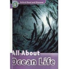 Oxford Read and Discover Level 4 - All About Ocean Life