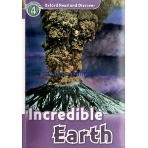 Oxford Read and Discover – L4 – Incredible Earth