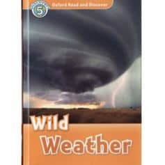 Oxford Read and Discover - L5 - Wild Weather
