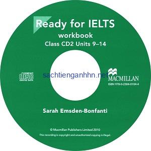 Ready for IELTS Workbook Class CD2 Unit 9-14