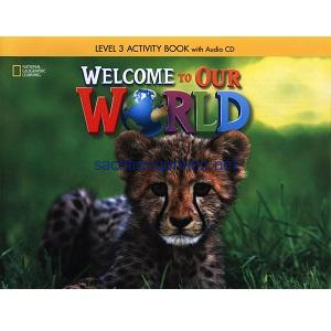 Welcome to Our World 3 Activity Book