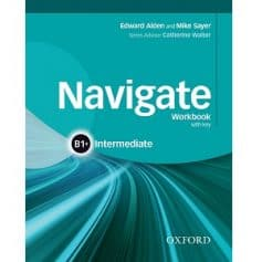Navigate Intermediate B1+ Workbook with key