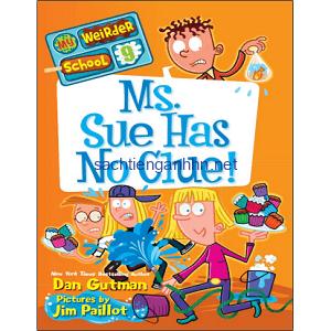 My Weirder School - Ms Sue Has No Clue