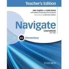Navigate Elementary A2 Coursebook Teacher's Edition