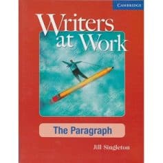Writers at Work - The Paragraph