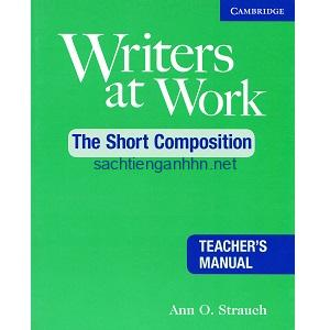 Writers at Work – The Short Composition Teacher's Manual