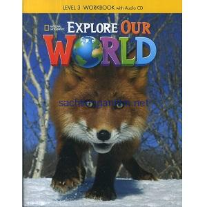 Explore Our World 3 Workbook