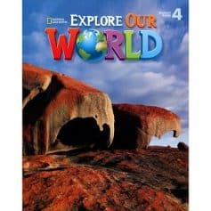 Explore Our World 4 Student Book