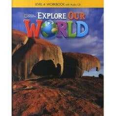 Explore Our World 4 Workbook