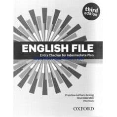 English File Intermediate Plus Entry Checker 3rd Edition