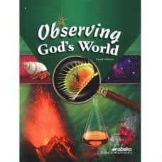 Observing God's World - Abeka Grade 6 4th Edition Science Health Series