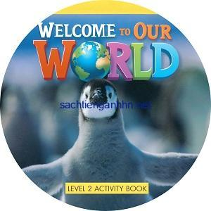 Welcome to Our World 2 Activity Book CD