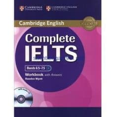 Complete IELTS Bands 6.5-7.5 Workbook with Answers