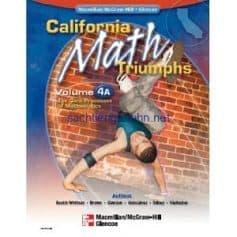 California Math Triumphs The Core Processes of Mathematics, Volume 4A