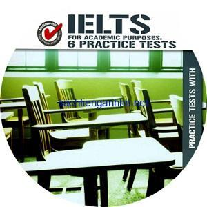 IELTS for Academic Purposes 6 Practice Tests CD