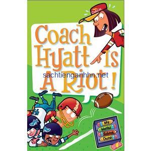 Dan Gutman My Weird School Daze - Coach Hyatt Is a Riot!