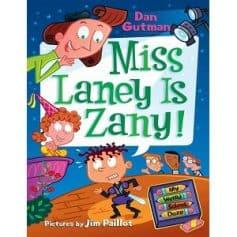 Dan Gutman My Weird School Daze - Miss Laney Is Zany