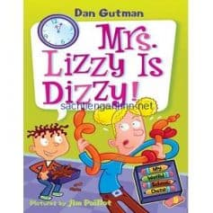 Dan Gutman My Weird School Daze - Mrs Lizzy Is Dizzy