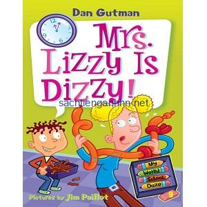 Dan Gutman My Weird School Daze - Mrs Lizzy Is Dizzy