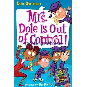 Dan Gutman My Weird School Daze - Mrs. Dole is Out of Control