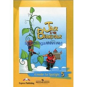 Jack and the Beanstalk - A Reader for Spotlight 5