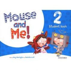 Mouse and Me! 2 Student Book