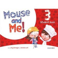 Mouse and Me! 3 Student Book