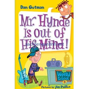 Mr. Hynde Is Out of His Mind! - Dan Gutman My Weird School