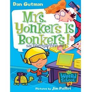 Mrs Yonkers Is Bonkers - Dan Gutman My Weird School