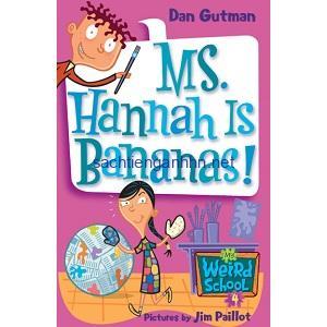 Ms. Hannah Is Bananas! - Dan Gutman My Weird School