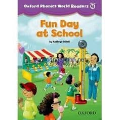 Oxford Phonics World Readers Level 4 Fun Day at School