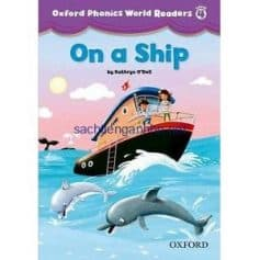 Oxford Phonics World Readers Level 4 On a Ship