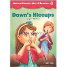 Oxford Phonics World Readers Level 5 Dawn's Hiccups