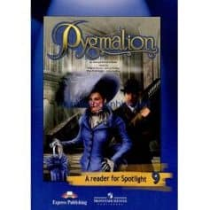 Pygmalion - A Reader for Spotlight 9