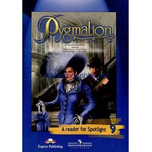 Pygmalion - A Reader for Spotlight 9